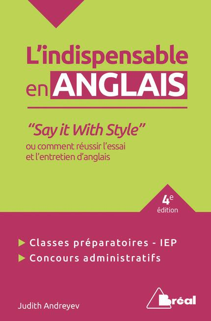 INDISPENSABLE EN ANGLAIS SAY IT WITH STYLE